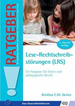 Lese-Rechtschreibstörungen (LRS) - Kamke, Kristina C. M.
