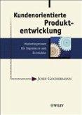 Kundenorientierte Produktentwicklung