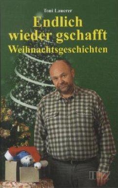 Weihnachtsgeschichten - Lauerer, Toni