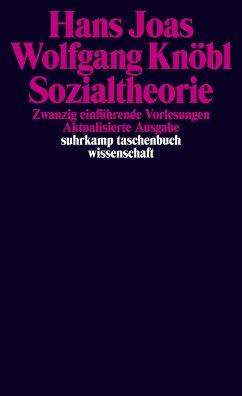 Sozialtheorie - Joas, Hans; Knöbl, Wolfgang