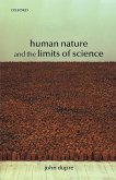 Human Nature and the Limits of Science