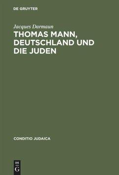Thomas Mann, Deutschland und die Juden