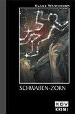 Schwaben-Zorn / Kommissar Braig Bd.6