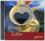 Wünsche für dein Leben. CD