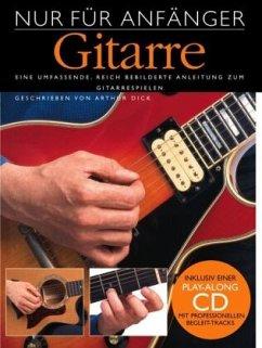 Nur für Anfänger, Gitarre, m. Audio-CD