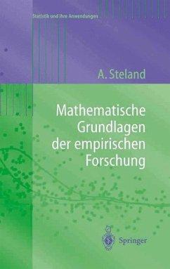 Mathematische Grundlagen der empirischen Forschung - Steland, Ansgar