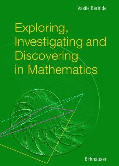 Exploring, Investigating and Discovering in Mathematics - Berinde, Vasile