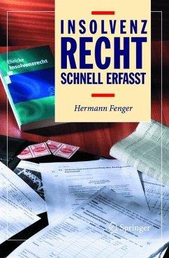 Insolvenzrecht - Schnell erfasst - Fenger, Hermann