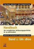 Handbuch der europäischen Verfassungsgeschichte im 19. Jahrhundert Bd.1