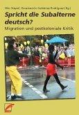 Spricht die Subalterne deutsch?
