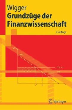 Grundzüge der Finanzwissenschaft - Wigger, Berthold U.