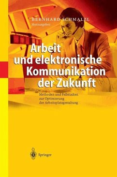 Arbeit und elektronische Kommunikation der Zukunft - Schmalzl, Bernhard (Hrsg.)