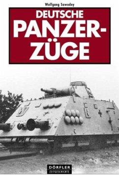 Deutsche Panzerzüge - Sawodny, Wolfgang