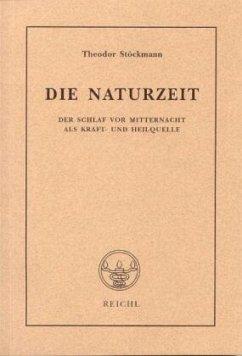 Die Naturzeit - Stöckmann, Theodor
