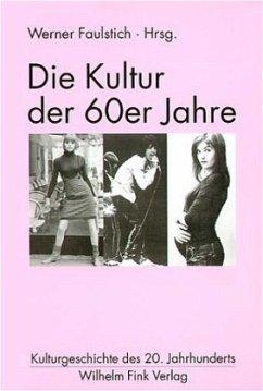 Die Kultur der 60er Jahre