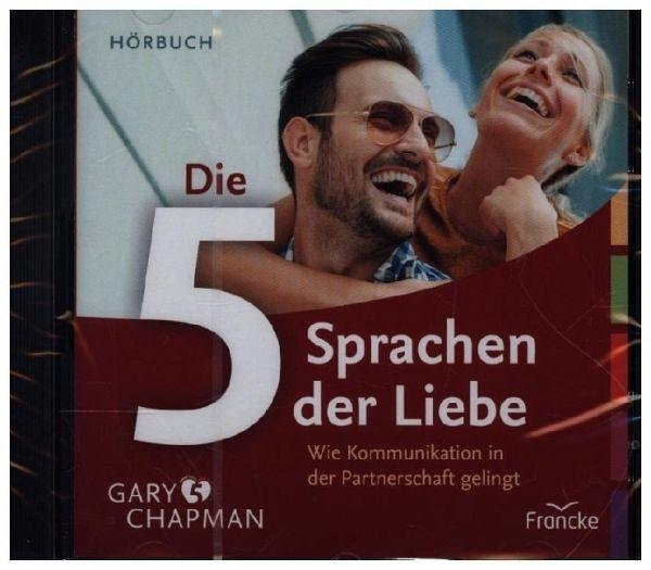 Die fünf Sprachen der Liebe, 1 Audio-CD - Chapman, Gary