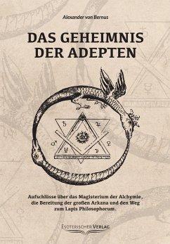 Das Geheimnis der Adepten - Bernus, Alexander von