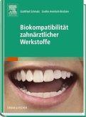 Biokompatibilität zahnärztlicher Werkstoffe