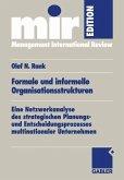 Formale und informelle Organisationsstrukturen