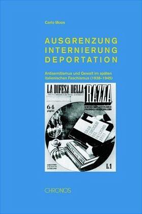 Ausgrenzung, Internierung, Deportation - Moos, Carlo