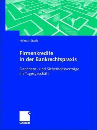 firmenkredite in der bankrechtspraxis