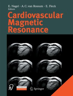 Cardiovascular Magnetic Resonance - Nagel, E. / Rossum, A.C. van / Fleck, E. (eds.)