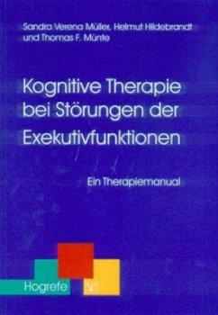 Kognitive Therapie bei Störungen der Exekutivfu...