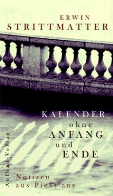 Kalender ohne Anfang und Ende - Strittmatter, Erwin