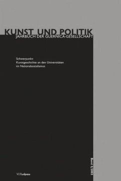 Schwerpunkt: Kunstgeschichte an den Universitäten im Nationalsozialismus / Kunst und Politik Bd.5/2003 - Held, Jutta / Papenbrock, Martin (Hgg.)