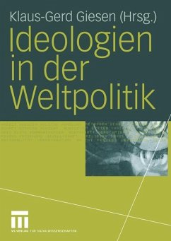 Ideologien in der Weltpolitik - Giesen, Klaus-Gerd (Hrsg.)