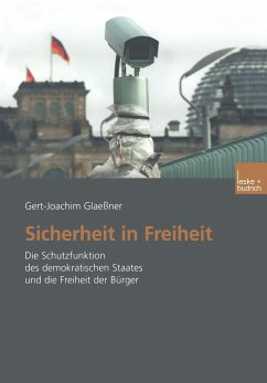 Sicherheit in Freiheit - Glaeßner, Gert-Joachim