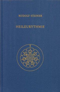 Heileurythmie - Steiner, Rudolf
