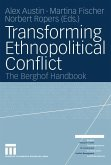 Transforming Ethnopolitical Conflict