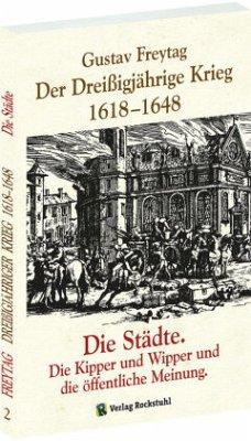 Der Dreißigjährige Krieg 1618-1648 Bd. 2. Die S...