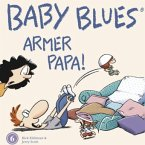Baby Blues. Armer Papa!