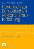 Handbuch zur Europäischen Regionalismusforschung