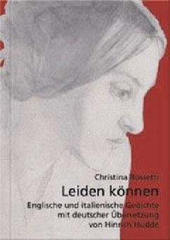 Leiden können - Rossetti, Christina