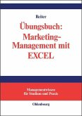 Übungsbuch Marketing-Management mit EXCEL
