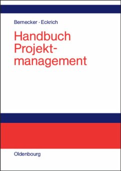 Handbuch Projektmanagement - Bernecker, Michael / Eckrich, Klaus (Hgg.)