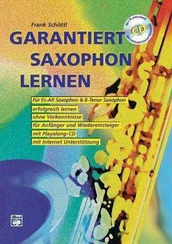 Garantiert Saxophon lernen, m. Audio-CD - Schöttl, Frank