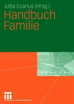 Handbuch Familie - Ecarius, Jutta / Merten, Roland (Hgg.)
