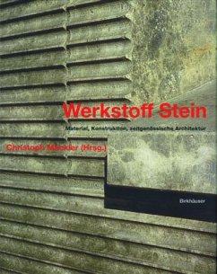 Werkstoff Stein - Mäckler, Christoph (Hrsg.)