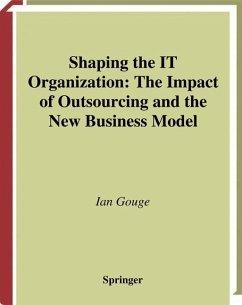 Shaping the IT Organization - Gouge, Ian