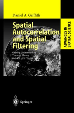 Spatial Autocorrelation and Spatial Filtering - Griffith, Daniel A.
