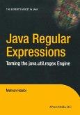 Java Regular Expressions: Taming the Java.Util.Regex Engine