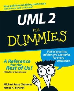 UML 2 for Dummies - Chonoles, Michael J.; Schardt, James A.