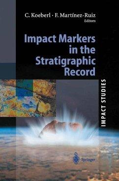 Impact Markers in the Stratigraphic Record - Koeberl, Christian / Martinez-Ruiz, Francisca (eds.)