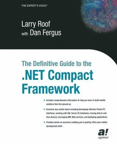 The Definitive Guide to the .NET Compact Framework - Roof, Larry; Fergus, D.