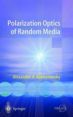 Polarization Optics of Random Media - Kokhanovsky, Alexander A.