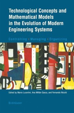 Technological Concepts and Mathematical Models in the Evolution of Modern Engineering Systems - Lucertini, Mario / Millàn Gasca, Ana / Nicolò, Fernando (eds.)